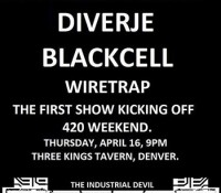 :Concert Review: Diverje/Black Cell/Wire Trap @ 3 Kings Tavern, Denver, CO