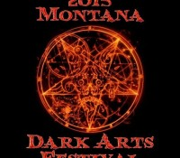 :Festival: Montana Dark Arts Festival – July 17-19, 2015 @ Falcon's Roost Festival Grounds, Missoula, MT