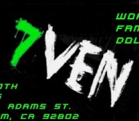 :Club Night: 7ven Returns June 10th @ World Famous Doll Hut, Anaheim, CA