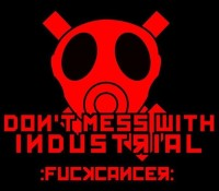 :Fundraiser: UPDATE! Don't Mess with Industrial V2 Compilation :FuckCancer: