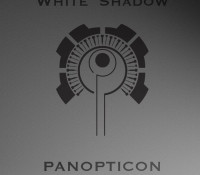:Music Review: White Shadow – Panopticon