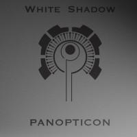 white shadow panopticon