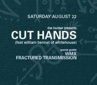 :Concert: Cut Hands/WMX/Fractured Transmission – August 22, 2015 @ Complex, Glendale, CA