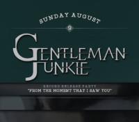 :Concert: Gentleman Junkie/Savi0r/Sarian – August 9, 2015 @ Complex, Glendale, CA