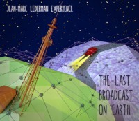 :Music Review: Jean-Marc Lederman Experience – The Last Broadcast On Earth