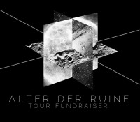 :Fundraiser: Help Alter Der Ruine Fund Their Upcoming Tour!