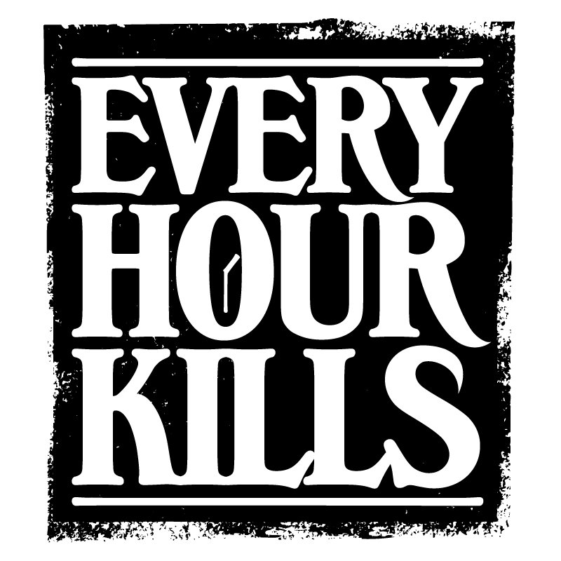 Every Hour Kills 2