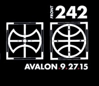 :Concert: Front 242/Youth Code/High-Functioning Flesh/Pure Ground – September 27, 2015 @ Avalon, Hollywood, CA
