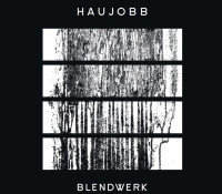 :News: Negative Gain Productions Announces 'Blendwerk' by Haujobb