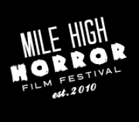 :Festival: 6th Annual Mile High Horror Film Festival – October 1-4, 2015 @ Alamo Draft House, Denver, CO
