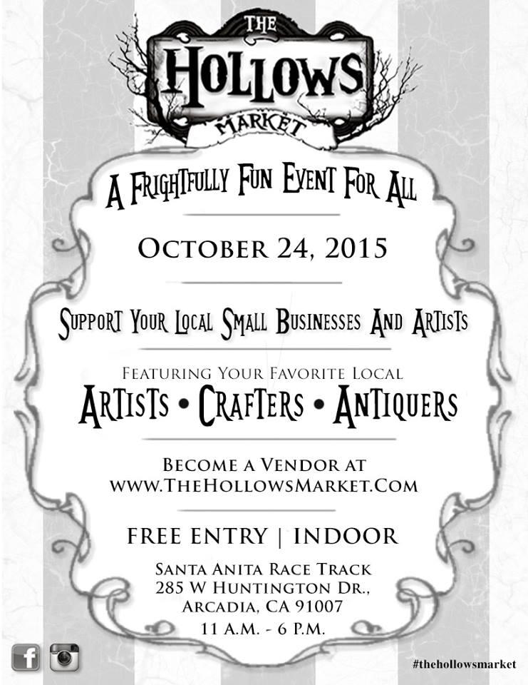 The Hollows Market Santa Anita Oct 24