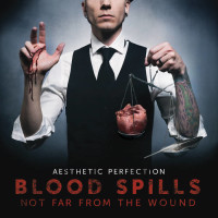 Aesthetic Perfection - Blood Spills Not Far from the Wound (Album Cover)