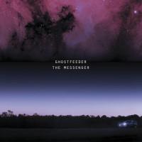 Ghostfeeder – The Messenger cover