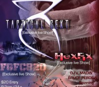 :Concert: Tactical Sekt, FGFC820 and HexRx – November 20, 2015 @ 333 Live, Los Angeles, CA 90017