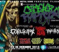 :Festival: Santa Muerte Metal Gore Festival Tijuana – 12 de Diciembre – 13 de Diciembre, 2015 @ You Revolution, Tijuana, Baja CA, Mexico