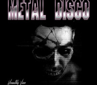 :Music Review: Metal Disco – Unearthly Vices