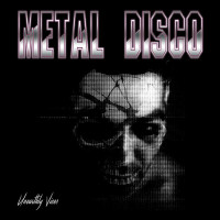 metal disco unearthly vices cover