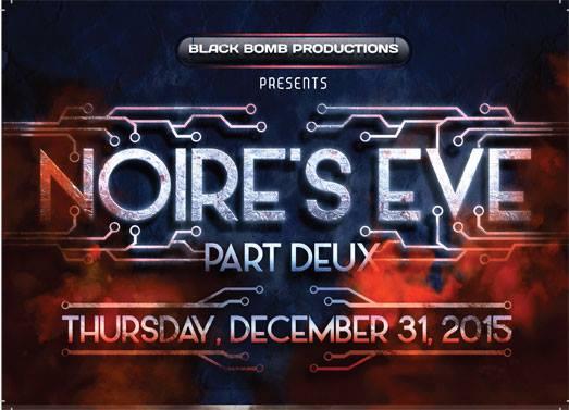 Noire's Eve Part Deux 2015
