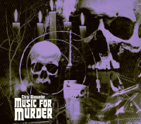 :Music Review: Chris Alexander – Music For Murder