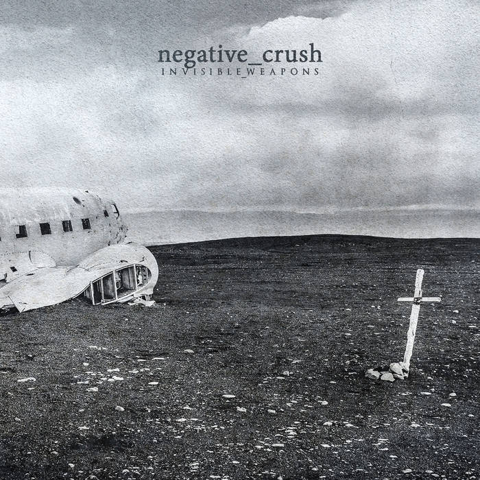 negative crush - Invisible Weapon