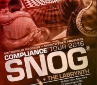 :Interview/Concert Review: Compliance Tour 2016 – Snog, The Labrynth, Solypsis, Biostatic, DJ Mudwulf – April 7, 2016 – Denver, CO