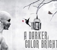 :Interview: A Darker Color Bright