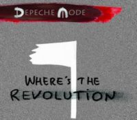 :Music Review: Depeche Mode – Where's The Revolution [Remixes]