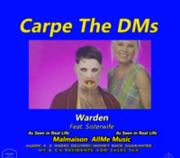 ":NEWS: Warden and Sisterwife Bring on the Nightmares with ""Carpe The DMs"""