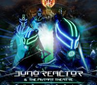 ":NEWS: Juno Reactor Takes Introduces ""Our World"" to the The Mutant Theatre!"