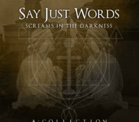 :Retrowerks: Say Just Words – Screams in the Darkness – A Collection