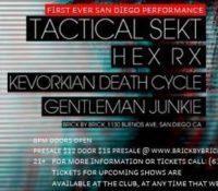 :Retrowerks: Tactical Sekt, Kevorkian Death Cycle, HexRx, Gentleman Junkie – October 5, 2013 – San Diego, CA